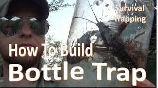Bottle Traps  -How to Build and Set-