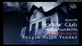 Bhoot Fm Horror Club 4th January 2018 (Episode 12)