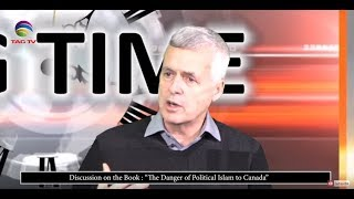 """Discussion on the Book : """"The Danger of Political Islam to Canada"""" on TAG TV"""