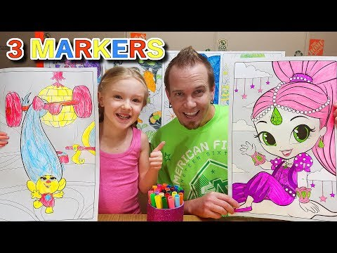 3 Marker Challenge w My DAD GIANT Coloring Books Trolls & Shimmer and Shine