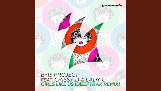 Girls Like Us (Deeptrak Extended Remix)