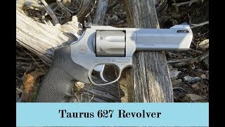 Taurus 627 Revolver Overview and Demonstration
