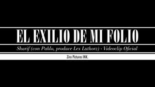 SHARIF - EL EXILIO DE MI FOLIO con PABLO CARROUCHE
