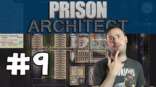 Sips Plays Prison Architect (5/8/17) - #9 - New Big Intake