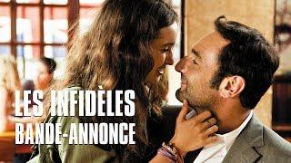 Les infidèles avec Jean Dujardin, Gilles Lellouche - Bande-annonce