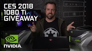 CES 2018 GIVEAWAY! Win a GTX 1080 Ti or MSI Gaming Laptop!