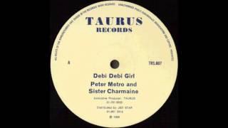 Peter Metro & Sister Charmaine - Dibbi Dibbi Girl  [ HIGH QUALITY SOUND - HD 1080p ]