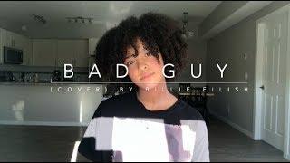Bad Guy (cover) By Billie Eilish