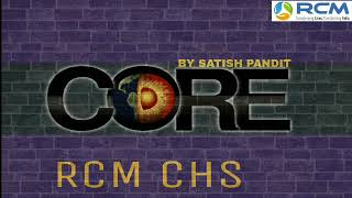 RCM TAPE || Core कोर - By Satish Pandit || RCM CHS