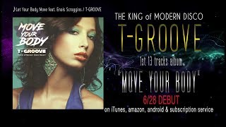 T-GROOVE / MOVE YOUR BODY (Japan Debut Trailer)