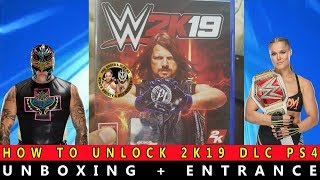 WWE 2K19 - UNBOXING + ENTRANCE - Hindi - How To Unlock Ronda Rousey & Rey Mysterio DLC - PS4 Pro