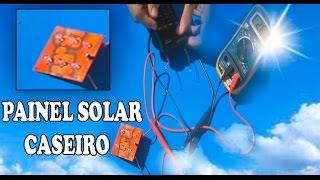 Como Fazer Painel Solar Caseiro (CANAL XPROJETOS)