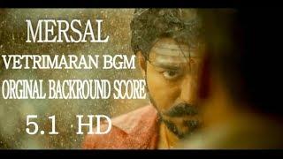 MERSAL -vetrimaran bgm orginal backround score 5.1 hd