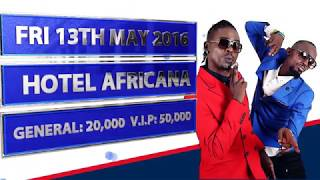 Radio & Weasel -  Mwana wabandi Album Launch (#13thMayHotelAfricana) Offical Music HD Video