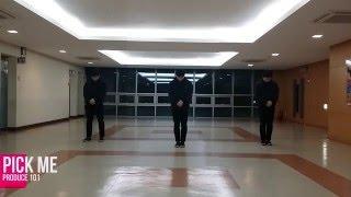 ▶프로듀스 101 - 픽미 안무◀ Produce101 - Pick Me Dance Cover