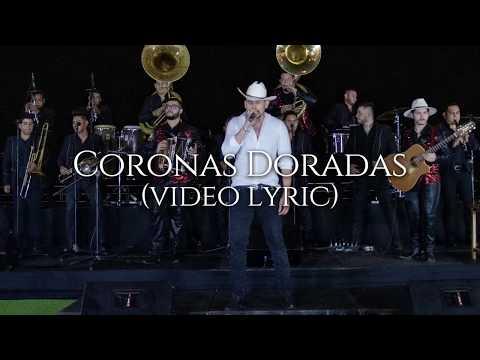 Kanales con Banda Coronas Doradas desde Mazatlan Video Lyric
