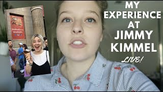 My Experience at Jimmy Kimmel LIVE!