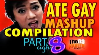 Ate Gay Funny Mashup Compilation [Part 8]