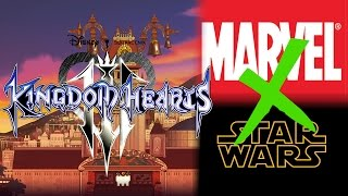 Why Marvel & Star Wars Should NOT be in Kingdom Hearts 3