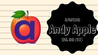 Andy Apple Alphafriend Song (with Lyrics)