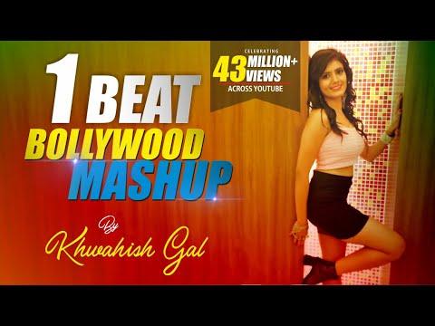 Xxx Mp4 1 Beat Bollywood Mashup Khwahish Gal 3gp Sex