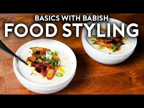 Food Styling Bonus Basics with Babish