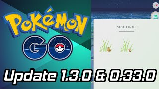 Pokemon Go Update Is Out 1.3.0 & 0.33.0 (Footprints Coming Back!!)