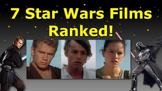 7 Star Wars Movies Ranked Worst to Best - Ranked #3