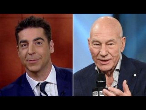 Jesse Watters reacts to Patrick Stewart s Trump opposition