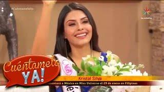 ¡Kristal Silva, sueña con la corona de Miss Universo! | Cuéntamelo YA!