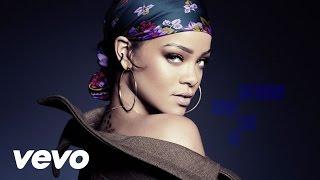 Rihanna - Work ft Drake  (Official Lyrics Video)