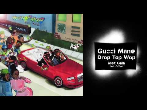 Gucci Mane - Met Gala (feat. Offset) prod. Metro Boomin [Official Audio]