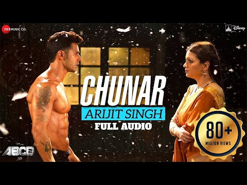 Chunar Full Song | Disney's ABCD 2 | Varun Dhawan - Shraddha Kapoor | Arijit Singh | Sachin - Jigar