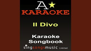Unchained Melody (Originally Performed By Il Divo) (Karaoke Audio Version)