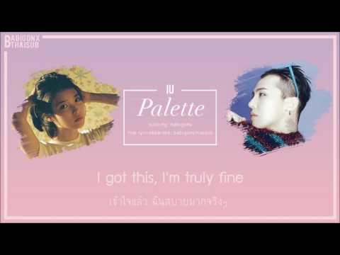 [KARAOKE/THAISUB] IU(아이유) - Palette(팔레트) (Feat. G-DRAGON)