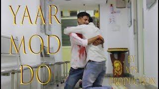 Yaar Mod Do    Full Video Song    VPS Production    T-Series    Milind Gaba