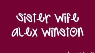 Sister Wife - Alex Winston (Lyrics Video)