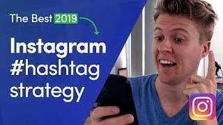 The BEST Instagram HASHTAG Strategy 2019 [Gain Instagram Followers]
