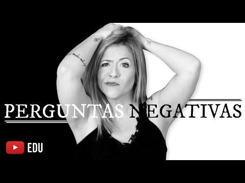 Perguntas Negativas