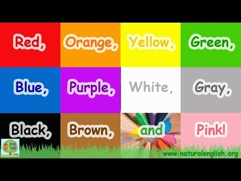 The Colors Song ~ Learn the Colors / Colours ~ Simple Learning for Children ~ by Natural English