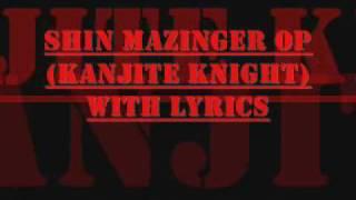 Kanjite Knight with lyrics