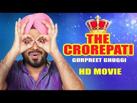Xxx Mp4 The Crorepati Full Movie Gurpreet Ghuggi Latest Punjabi Movie 2017 New Punjabi Movie 2017 3gp Sex