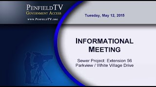 2015-05-12 Info Meeting - Sewer Project - Ext. 56 - Parkview / White Village