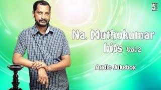 Na Muthukumar Super Hit Audio Jukebox  Vol2
