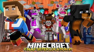 Minecraft FIVE NIGHTS AT FREDDYS SISTER LOCATION #1 - donut the dog minecraft roleplay