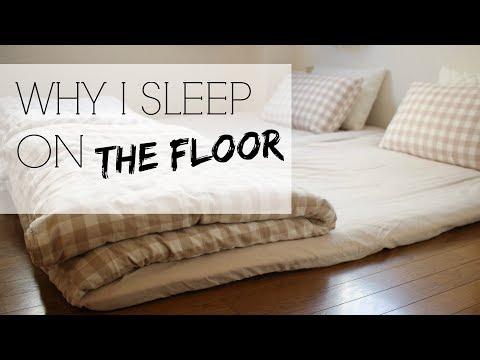 WHY I SLEEP ON THE FLOOR   Japanese Futons