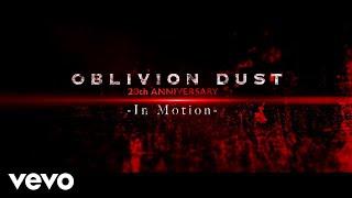 OBLIVION DUST - In Motion