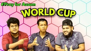 WORLD CUP ||  OLaCrazy || NEW ASSAMESE FUNNY VIDEO 2019