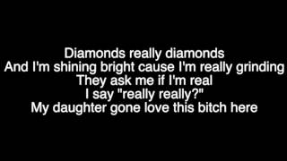 Kevin Gates - Really Really - Lyrics