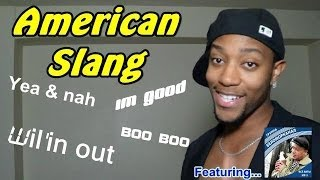 More American Slang! (BOO BOO!)